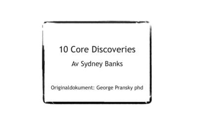 Tio viktiga upptäckter (av Sydney Banks)